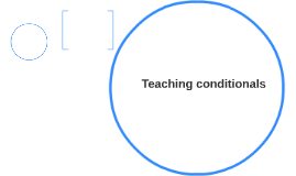 Teaching conditionals