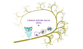 Copy of Copy of CIRUGIA SEGURA SALVA VIDAS