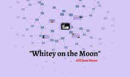 """Whitey on the Moon"""
