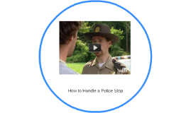 How to Handle a Police Stop