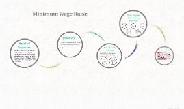 Copy of Minimum Wage Raise