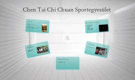 Copy of Chen Tai Chi Chuan Sportegyesület