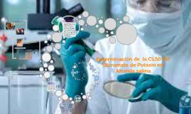 Copy of  Determinación de  la CL50 del Dicromato de Potasio en Artemia