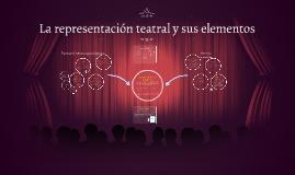 La representación teatral y sus elementos