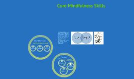 Module 1: Core Mindfulness Skills