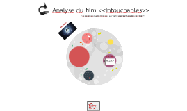 Analyse du film <<Intouchables>>