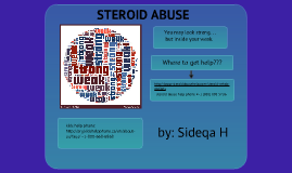 Steroid Abuse~ By:Sideqa