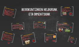 BERRIKUNTZAREN HELBURUAK ETA DIMENTSIOAK