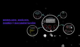 Copy of MODELADO, ANÁlISIS, DISEÑO Y DOCUMENTACION