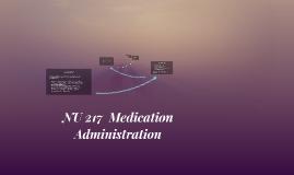 NU 217  Medication Administration