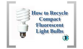 CFL Bulb Recycling
