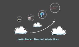 "Justin Bieber: ""Beached Whale"" Hoax"