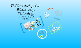 Differentiating for ELLs using Technology