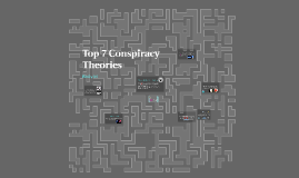 Top 7 Most Popular Conspiracy Theories