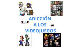 Adicciòn a los Videojuegos