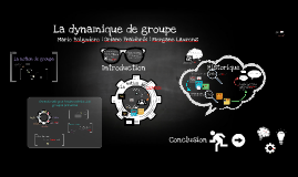 Copy of La dynamique de groupe
