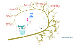 Y we should hv enough sleep
