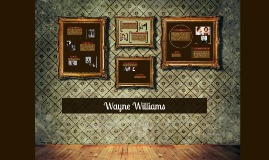 Copy of Copy of Wayne Williams