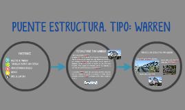 Copy of PUENTE ESTRUCTURA. TIPO: WARREN