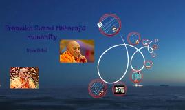 Copy of Pramukh Swami Maharaj's Humanity