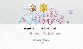 Hinduism Vs. Buddhism (: