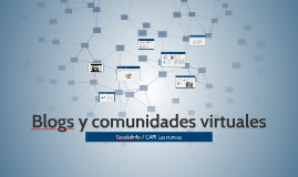 Blogs y comunidades virtuales
