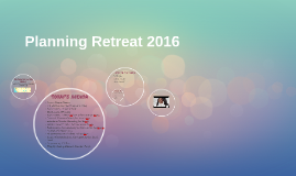 Planning Retreat 2016 Intro