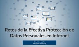 Retos de la Efectiva Protección de Datos Personales en Inter