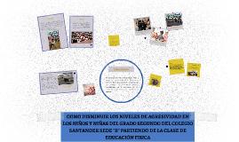 Copy of COMO DISMINUIR LOS NIVELES DE AGRESIVIDAD EN LOS NIÑOS Y NIÑ