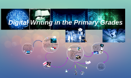 Digital Writing in the Primary Grades