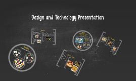 Design and Technology Presentation