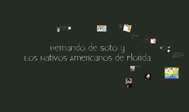 Copy of Hernando de Soto y Los Nativos Americanos de Florida