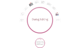 Copy of DC315 Dialog Editing