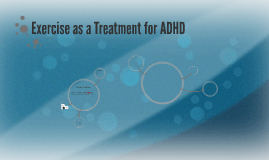 Exercise as a Treatment for ADHD