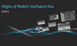Origins of Modern Southwest Asia