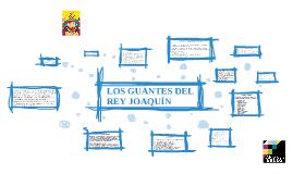 LOS GUANTES DEL REY JOAQUÍN