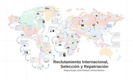 Contratación Internación, Selección y Repatriación