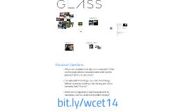 WCET - Google Glass: Explore! Capture! Share!