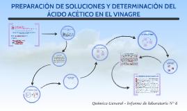 PREPARACIÓN DE SOLUCIONES Y DETERMINACIÓN DEL ÁCIDO ACÉTICO