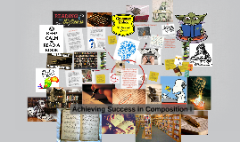 Achieving Success in Composition I