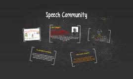 Copy of Speech Community