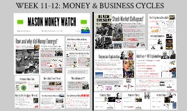 TEACHING MONEY & BUSINESS CYCLES