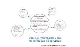 Cap. 12: Innovación y tec. en empresas de servicios