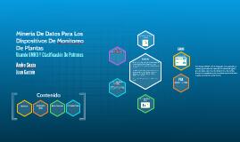 Copy of Minería De Datos Para Los Dispositivos De Monitoreo De Plant