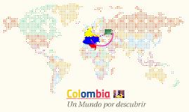 Colombia  un mundo por descubrir