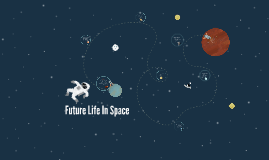 Future Life In Space
