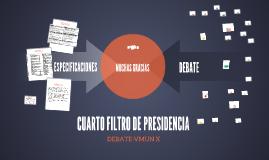 CUARTO FILTRO DE PRESIDENCIA