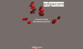 Computer Aided Manufactoring (CAM)
