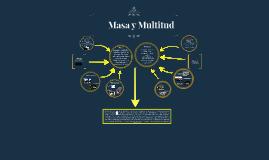 Masa y Multitud