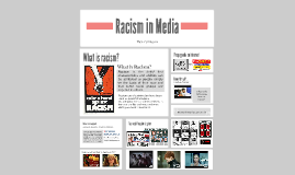 Copy of Racism in Media